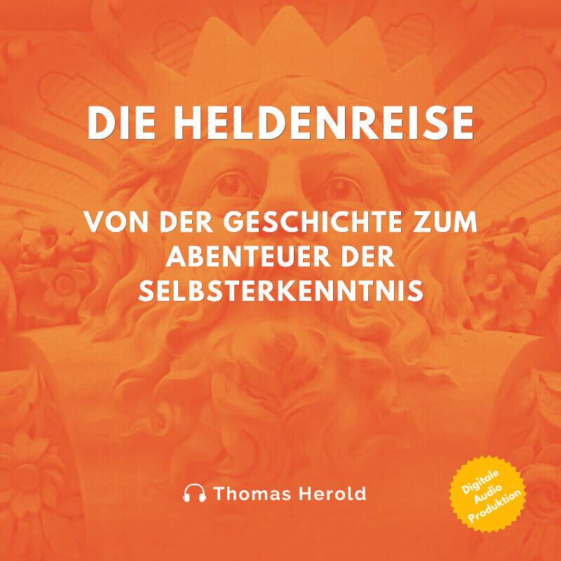 Die Heldenreise Audiobuch
